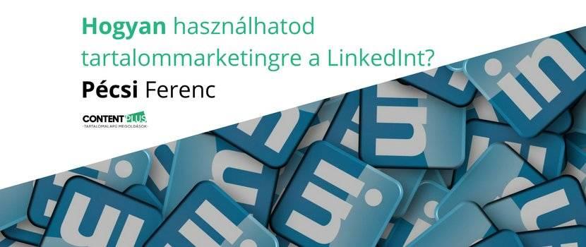 Tartalommarketing a LinkedInen poszt lead képe: Linkedin ikonok