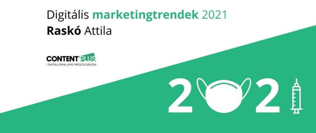 Digitális marketingtrendek 2021 cikk főképe