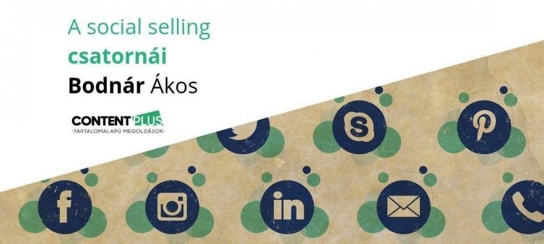 A social selling legfontosabb csatornái