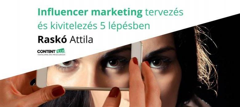 Influencer marketing tervezése, véleményvezérek felkutatása 5 lépésben