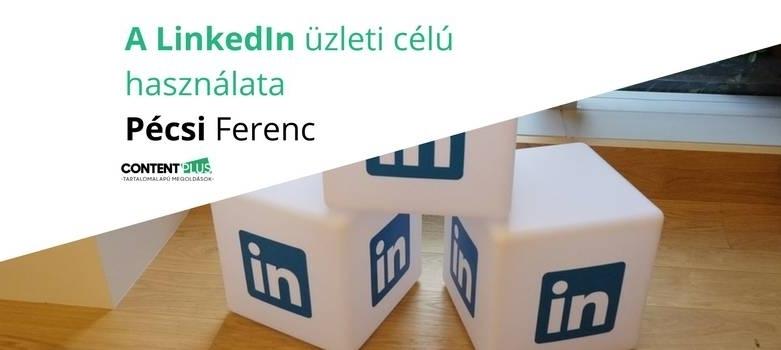 Tippek a LinkedIn üzleti célú használatához