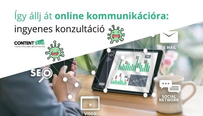 Online kommunikációra átállás - ingyenes konzultáció