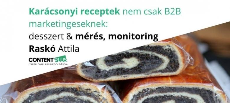 Karácsonyi receptek nem csak B2B marketingeseknek: desszert – mérés, monitoring