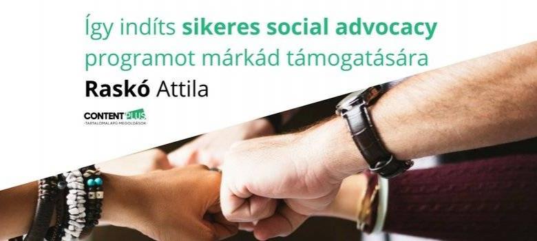Egy sikeres social advocacy, márkatámogató program elindításának feltételei